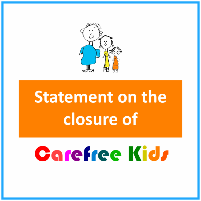 Statement on the closure of Carefree Kids graphic